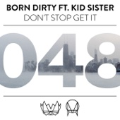 Don't Stop Get It (feat. Kid Sister)