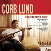 Corb Lund - Things That Can't Be Undone  artwork