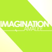 AmaLee - Imagination (from