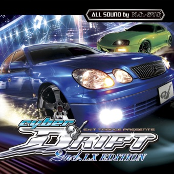 EXIT TRANCE PRESENTS CYBER DRIFT 2nd.LX Edition – Various Artists