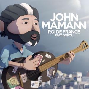 JOHN MAMANN - Roi de France