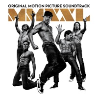 Magic Mike XXL - Official Soundtrack