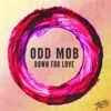 Odd Mob ft. Feat. Helen - Down For Love