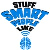Stuff Smart People Like