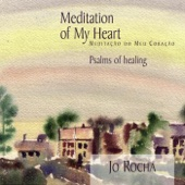 Meditation of My Heart: Psalms of Healing
