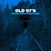 Old 97's - Good With God (feat. Brandi Carlile) portada