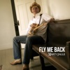 Fly Me Back - Single