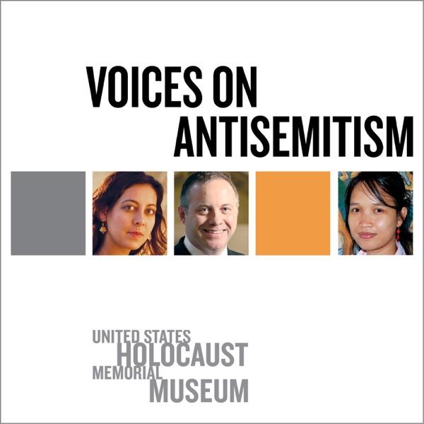 Voices on Antisemitism