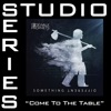 Come To the Table (Studio Series Performance Track) - EP