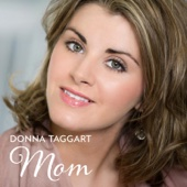 Mom - Donna Taggart
