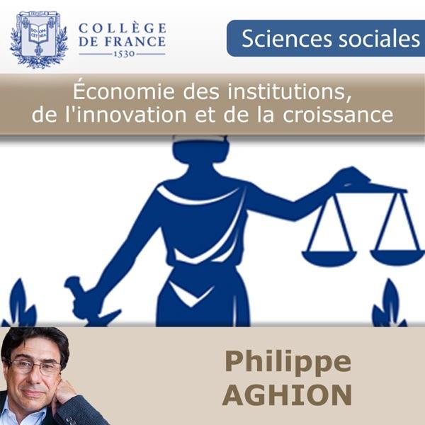 Économie des institutions, de l'innovation et de la croissance