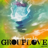 Grouplove - Welcome to Your Life (Taylor Wise Remix) artwork