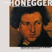 Arthur Honegger, Vol. 2: Symphonies Nos. 2 & 3