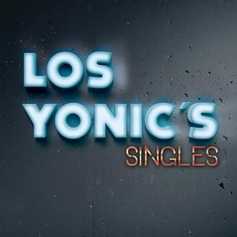 Singles – Los Yonic's