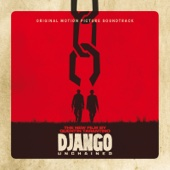 Quentin Tarantino's Django Unchained (Original Motion Picture Soundtrack)