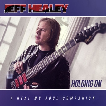 Holding On – Jeff Healey