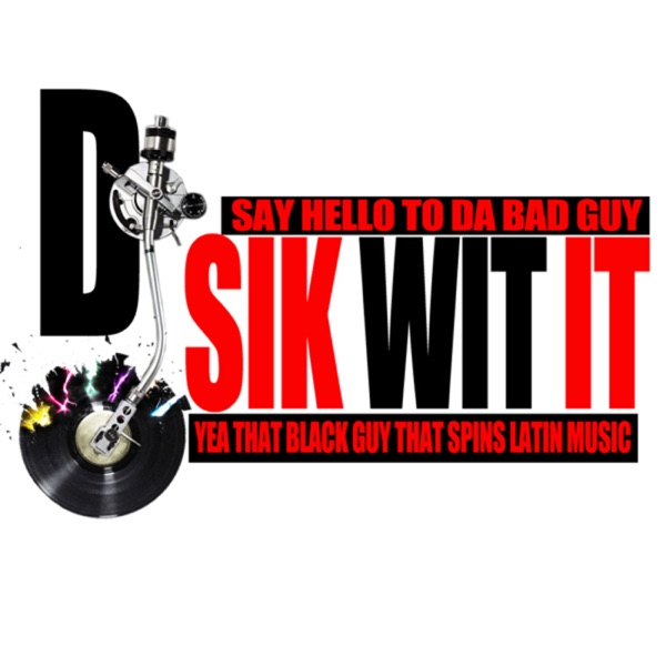 DJ Sik Wit It Mixes (Live By The Beat Mixes)