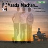 Vaada Macha - Single