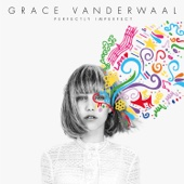Perfectly Imperfect - EP - Grace VanderWaal Cover Art