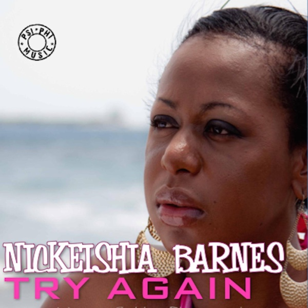 Try Again - Single | Nickeishia Barnes