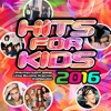 Hits For Kids 2016, Various Artists