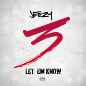 Let Em Know - Jeezy Cover Art