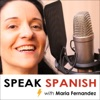 Speak Spanish with Maria Fernandez. Easy Spanish lessons & drills to help you become fluent in no time!