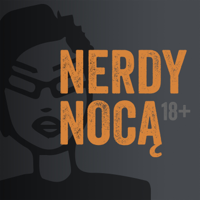 Podcast cover art for nerdy nocą