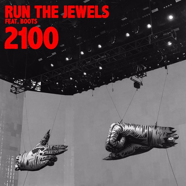 Run The Jewels - 2100 (feat. BOOTS) - Single [iTunes Plus AAC M4A] (2016)