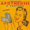 Apotheosis - Ô Fortuna (feat. DJ Patrick Samoy)