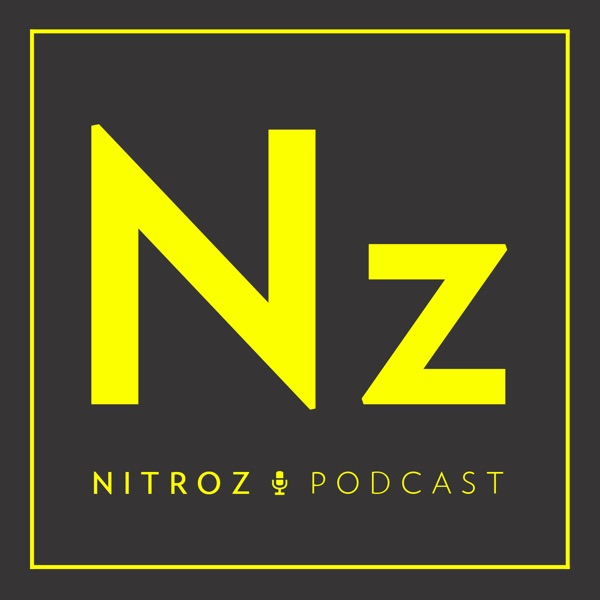 Nitroz Podcast