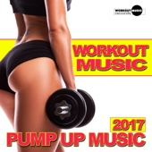 Workout Music 2017: Pump Up Music