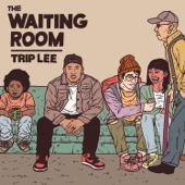 Trip Lee - The Waiting Room  artwork