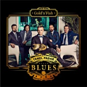 Gold'n'Fish - Tanel Padar Blues Band