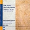 Carl Vine: Choral Symphony & Piano Concerto No. 1 ジャケット写真
