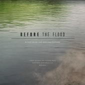 Before the Flood (Music from the Motion Picture)