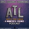 About the Labor: A Minnesota Vikings Podcast