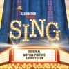 65. Sing (Original Motion Picture Soundtrack) - Various Artists