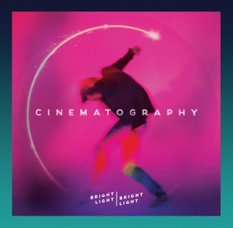 Cinematography – EP – Bright Light Bright Light [iTunes Plus AAC M4A] [Mp3 320kbps] Download Free
