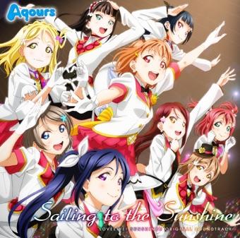 "TV Anime ""Lovelive! Sunshine!!″ Original Soundtrack: Sailing to the Sunshine – Tatsuya Kato"