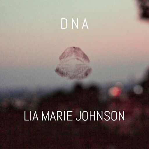 DNA - Lia Marie Johnson