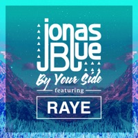 Jonas Blue - By Your Side (feat. RAYE)