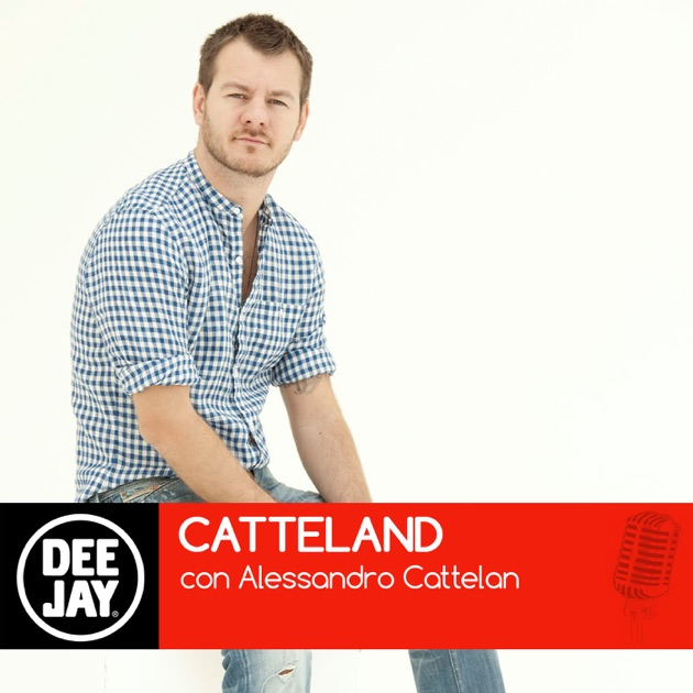 Catteland by Radio Deejay on Apple Podcasts