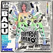But You Caint Use My Phone - Erykah Badu Cover Art