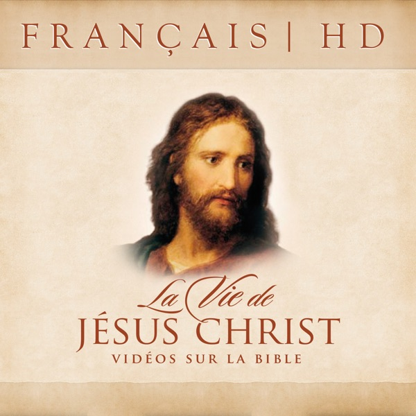 The Life of Jesus Christ—Bible Videos | HD | FRENCH