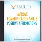 Improve Communication Skills Present Affirmations