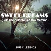Sweet Dreams (Jeff the Killer Music Box Version)