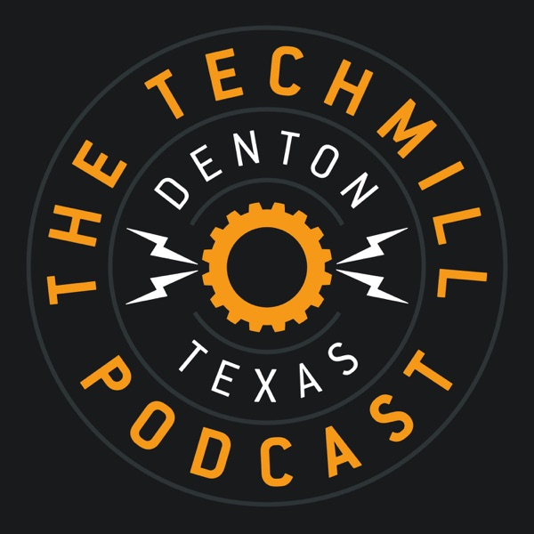 The TechMill Podcast