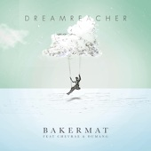 Dreamreacher (feat. Chevrae & Dumang)