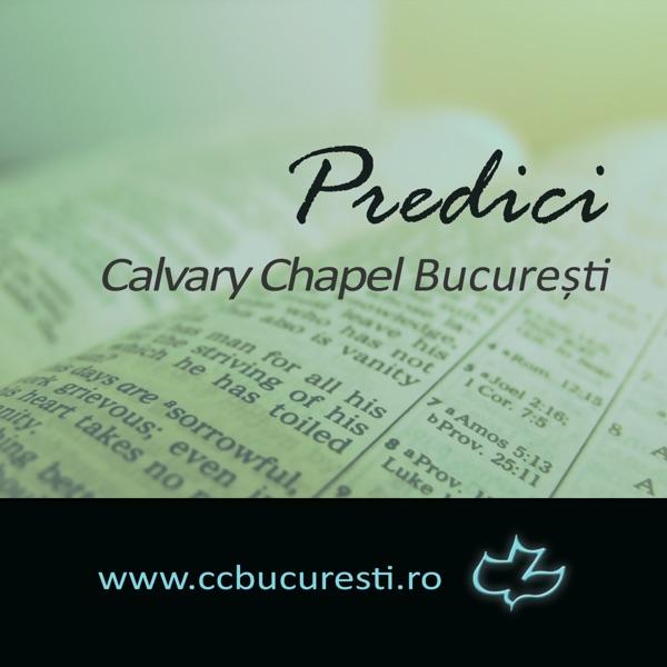 Calvary Chapel Bucuresti - Predici
